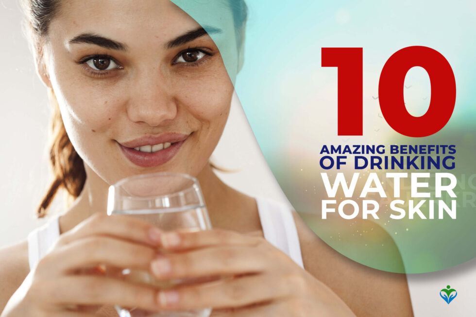 10_Amazing_Benefits_of_Drinking_Water_for_Skin
