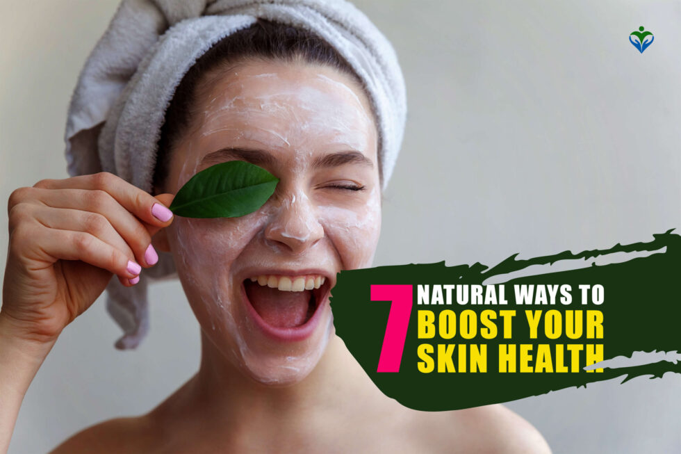Top_7_natural_ways_to_boost_your_skin_health